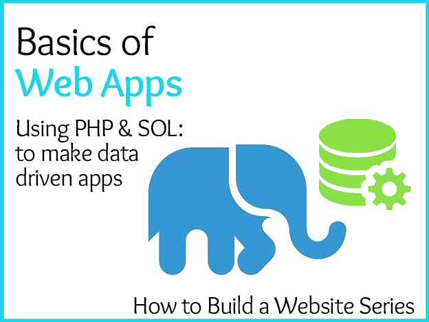 Basics of Web Apps:  Website Building Series course image