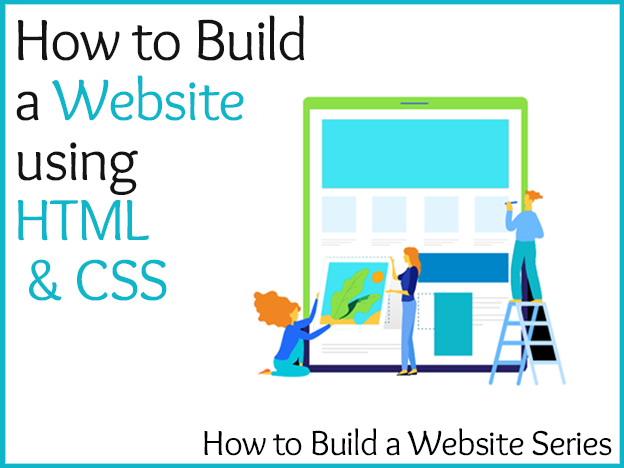 How to Build a Website Using HTML & CSS: Website Building Series course image
